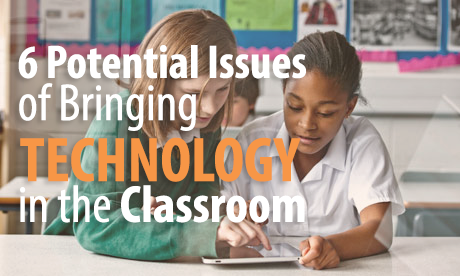 technology in the classroom, mobile devices in education, risks of classroom technology, school wireless network design,