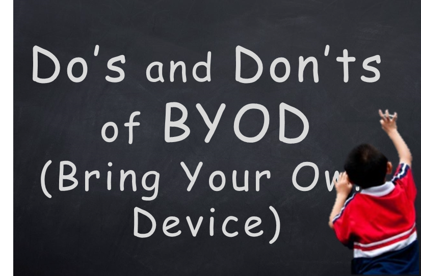 10 Do's and Don'ts of BYOD on School Wireless Networks