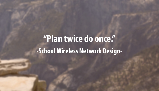 school wireless network design, wifi service providers,
