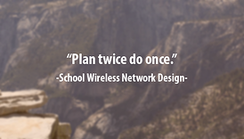school wireless network design, wifi service providers,