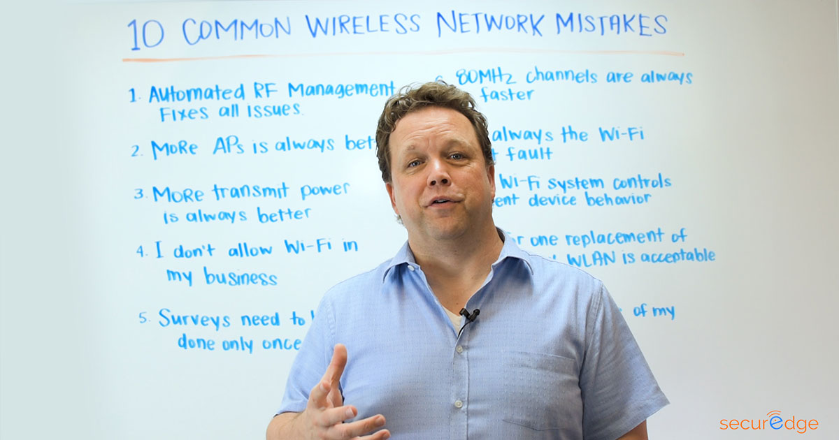 10 Common Wireless Network Mistakes [Video]