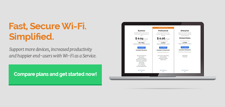 Fast, Secured Wi-Fi. Simplified. Compare plans and get started now!