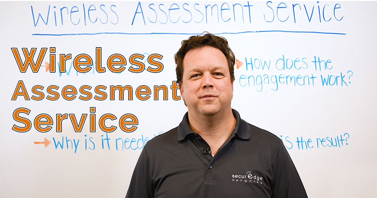 Everything You Need to Know About a Wireless Assessment