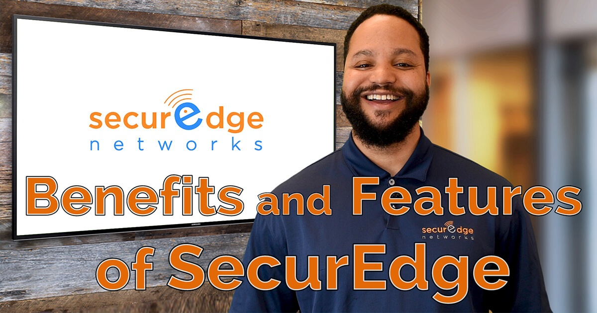 Benefits and Features of Enterprise Grade WiFi from SecurEdge Networks (Video)