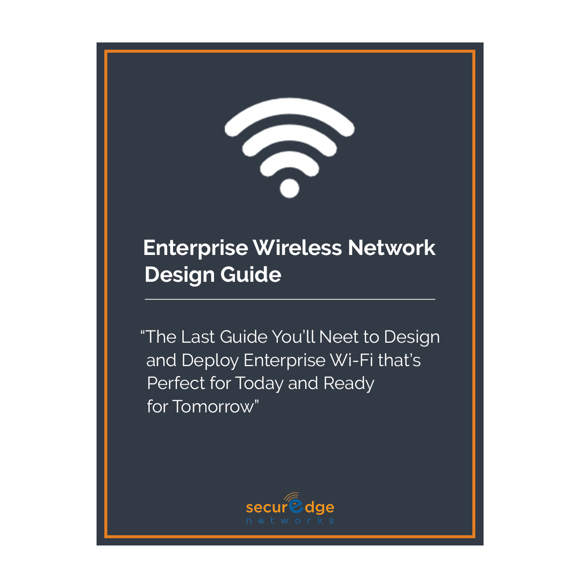 Enterprise Wireless Network Design Guide
