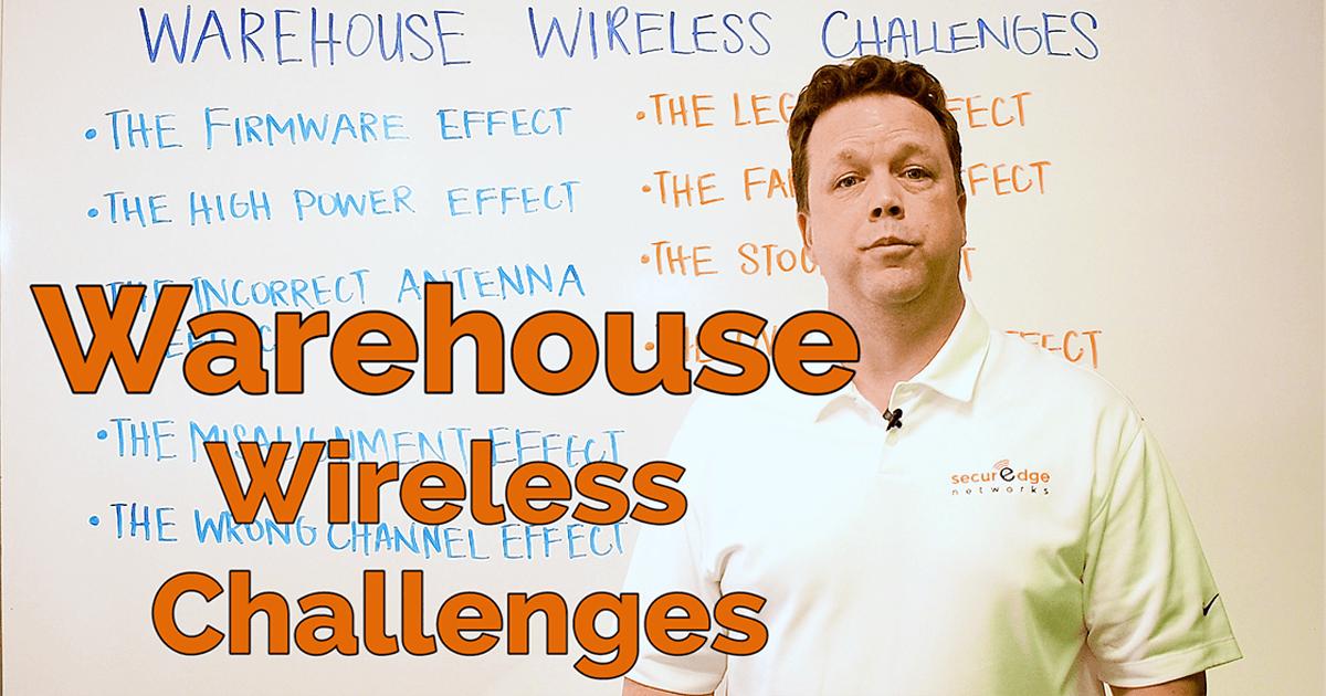Common Warehouse WiFi Problems [Whiteboard Wednesday]